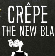 Crêpe is the new black cop.